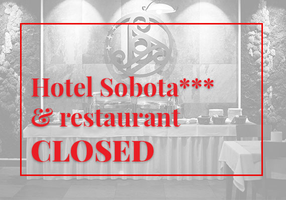 Hotel Sobota and restaurant closed - Coronavirus COVID 19